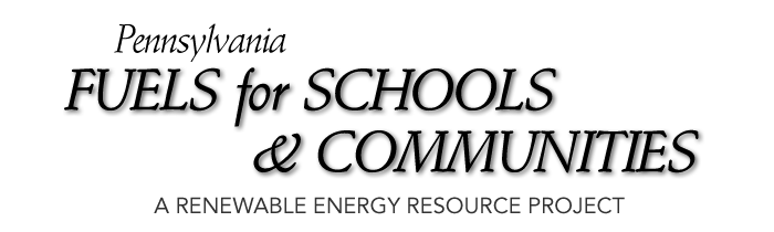 Pennsylvania Fuels for Schools and Communities